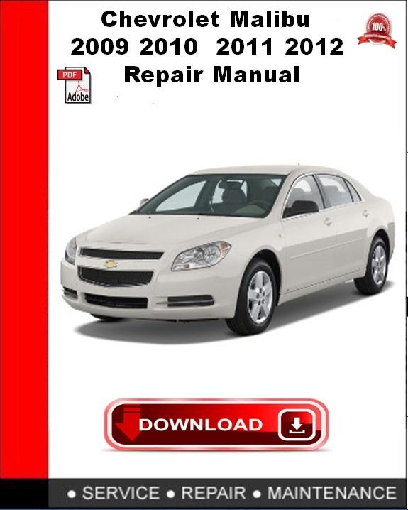 Chevrolet Malibu 2009 2010 2011 2012 Repair Manual