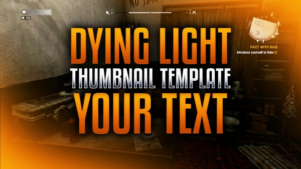 Dying Light Photoshop Thumbnail Template
