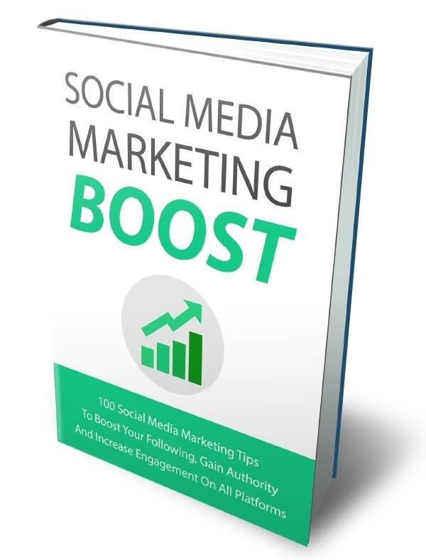 [EBOOK] Social Media Marketing Boost: 100 Powerful Social Media Marketing Tips!