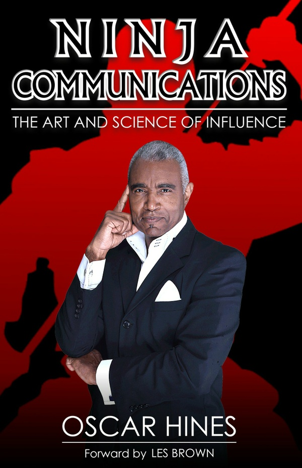 Ninja Communications The Art and Science of Influence