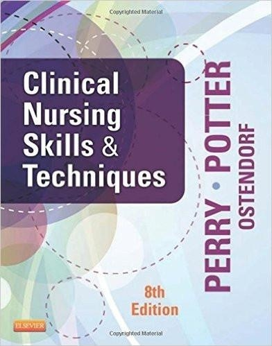 Clinical Nursing Skills and Techniques 8th Edition ( PDF )