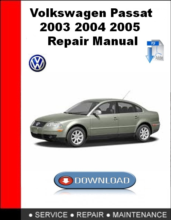 Volkswagen Passat 2003 2004 2005 Repair Manual