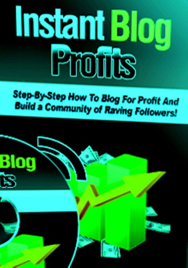 Instant Blog Profits