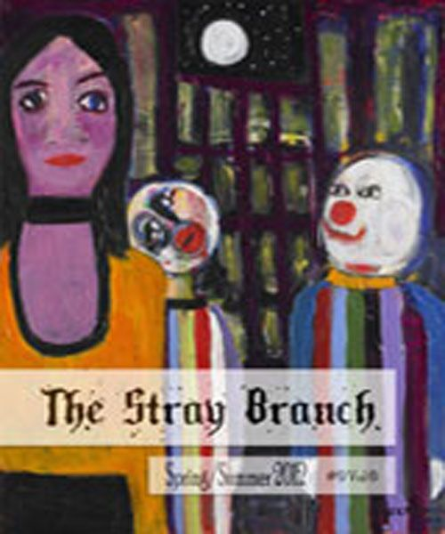 The Stray Branch Spring/Summer 2012 #9 Vol 6
