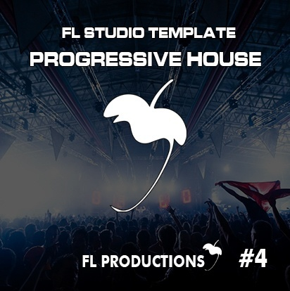 FL Studio Template 4 - Progressive House (FLP + Samples)