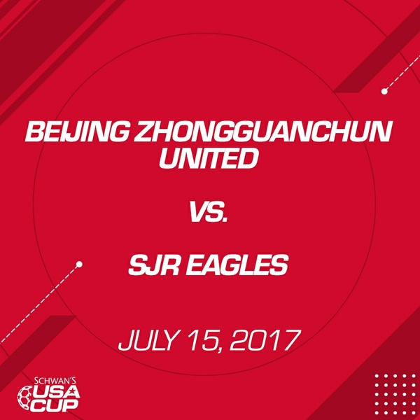Boys U13 - July 15, 2017 - Beijing Zhongguanchun United V. SJR Eagles