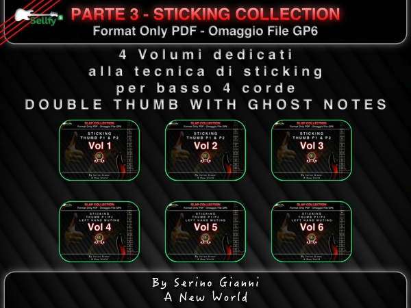"RACCOLTA 3 - STICKING COLLECTION DOUBLE THUMB - FOR BASS 4 STRING - PDF.  ""FILE GP6 OMAGGIO"""