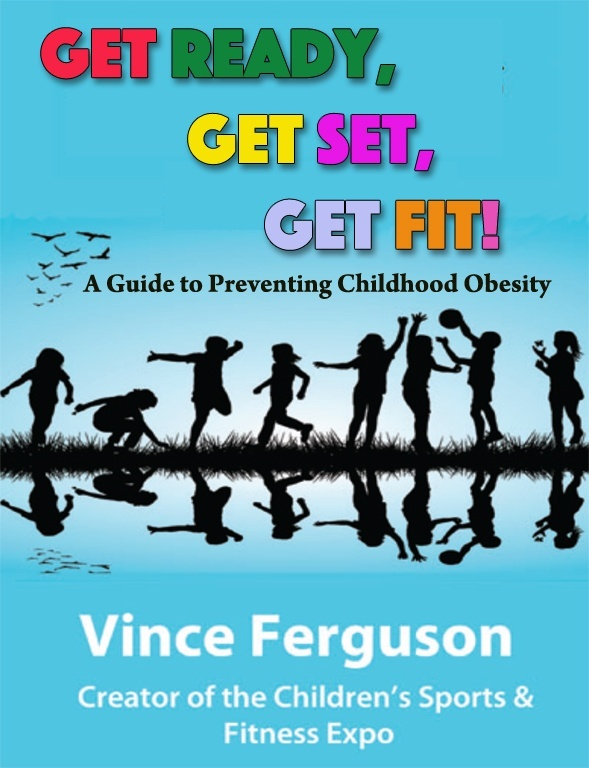 Get Ready, Get Set, Get Fit! A Guide to Preventing Childhood Obesity