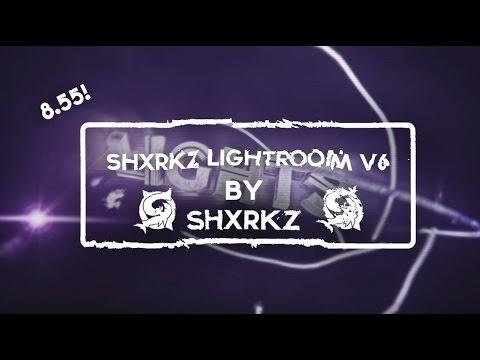 SHXRKZ LIGHTROOM V.6 + PrivateLighroom!