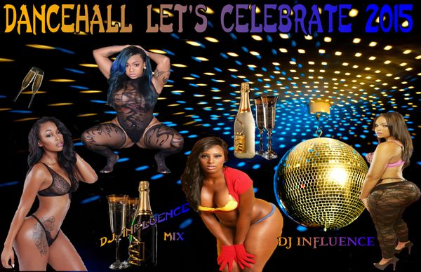 Let's Celebrate Dancehall Mix