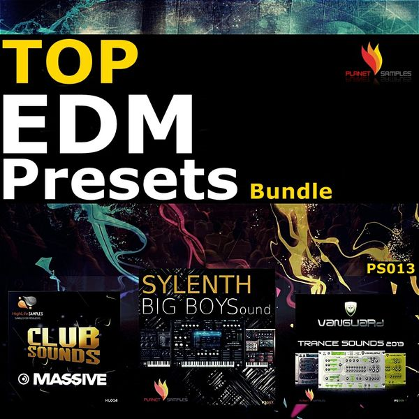 Top EDM Presets Bundle