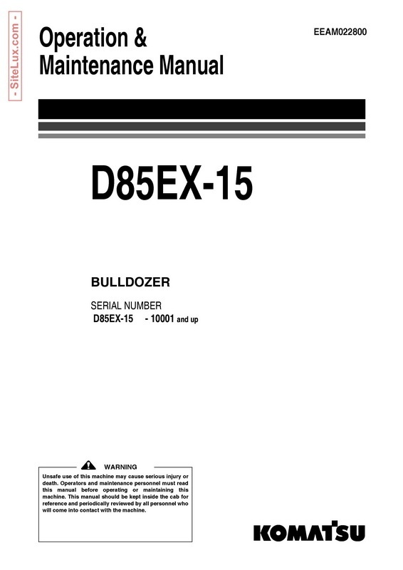 Komatsu D85EX-15 Bulldozer Operation & Maintenance Manual (10001 and up) - EEAM022800