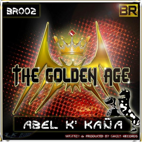 (Release) BR 002 Abel k´kaña - The Golden Age