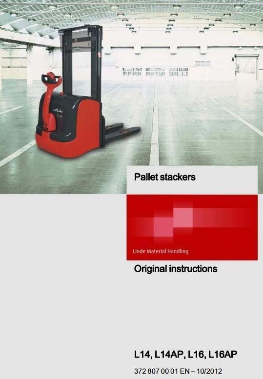 Linde Pallet Stacker Type 372-03: L14, L14AP, L16, L16AP Operating Instructions (User Manual)