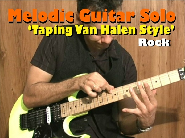 MELODIC GUITAR ROCK SOLO TAPING VAN HALEN STYLE