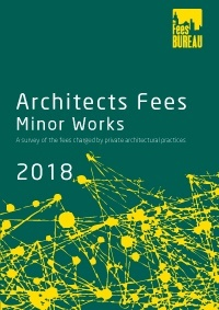 Architects Fees 2018 - Minor Works edition
