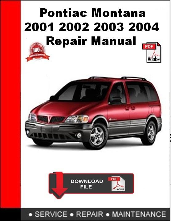 Pontiac Montana 2001 2002 2003 2004 Repair Manual