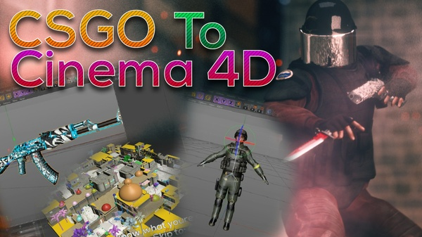 CSGO To Cinema 4D Tutorial Pack
