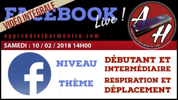 01 - Vidéo du Facebook Live - 10 02 2018 - 1h00 de cours en direct live - (french)