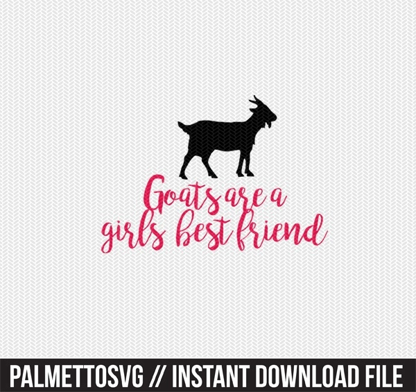 goats are a girls best friend clip art svg dxf cut file silhouette cameo cricut download