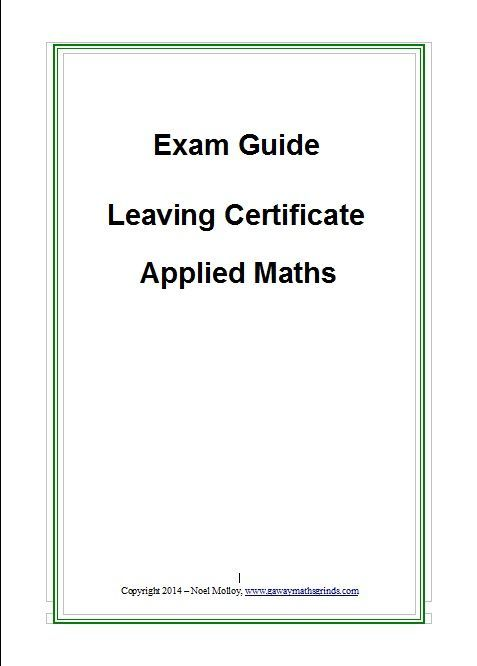 Exam Guide - Leaving Certificate Applied Maths