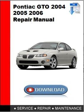 Pontiac GTO 2004 2005 2006 Repair Manual