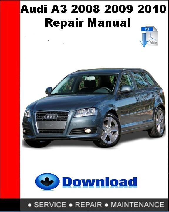 Audi A3 2008 2009 2010 Repair Manual