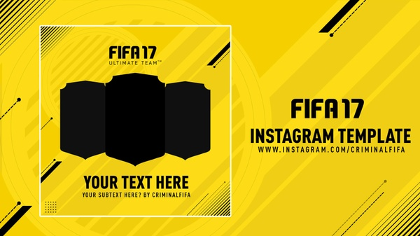 FIFA 17 INSTAGRAM TEMPLATE