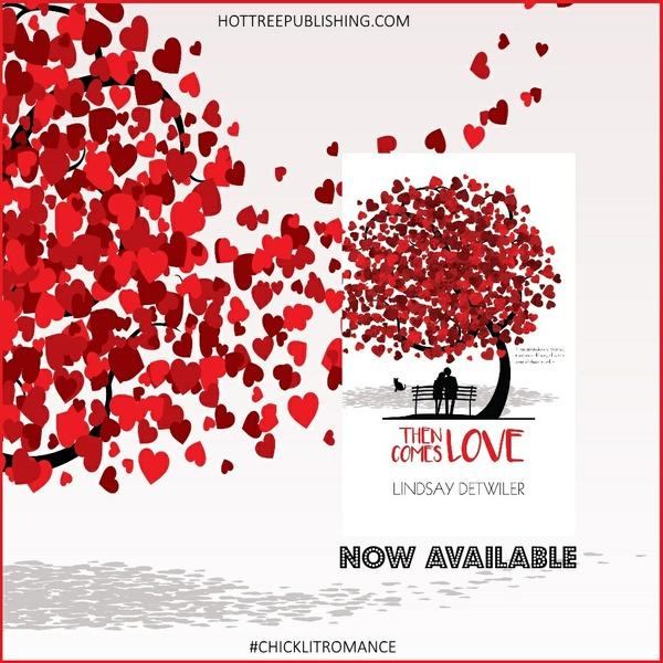 Mobi Then Comes Love by Lindsay Detwiler