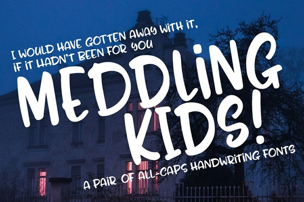 Meddling Kids: an all-caps handwriting font pair!