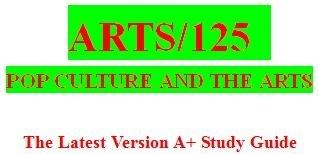 ARTS 125 Week 4 Popular Culture and Art