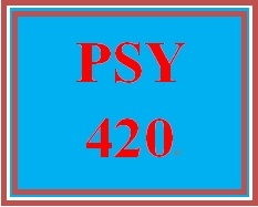 PSY 420 Week 5 Self-Management Paper