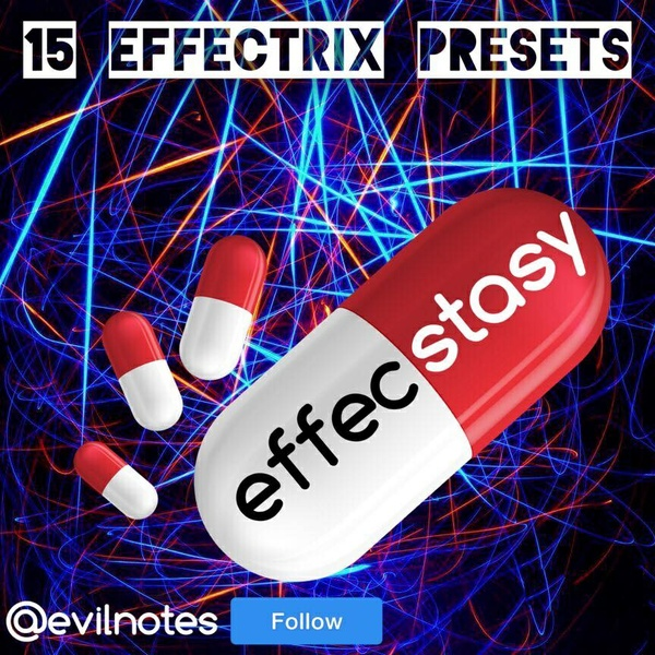 Effecstacy (Effectrix Presetbank)