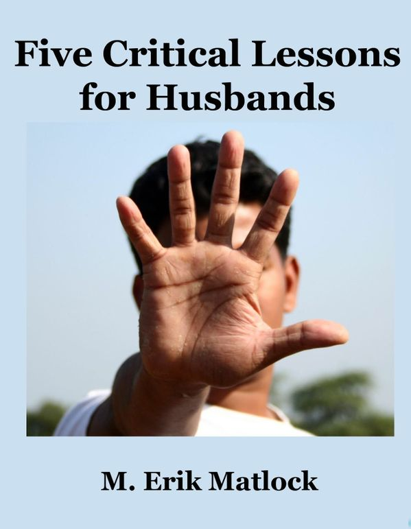 Five Critical Lessons for Husbands