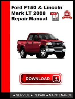Ford F150 & Lincoln Mark LT 2008 Repair Manual
