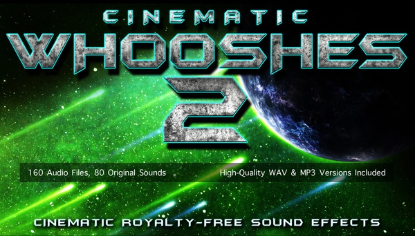 CINEMATIC WHOOSHES 2 - Movie Trailer Swoosh and Whoosh Transition Sound Effects