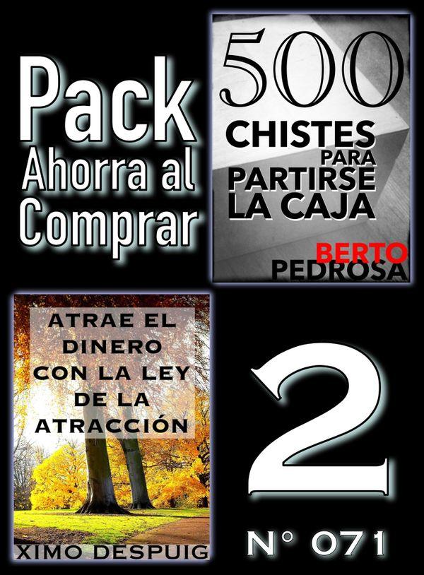 Pack Ahorra al Comprar 2 (Nº 071): Atrae el dinero con la ley de la atracción & 500 Chistes para...