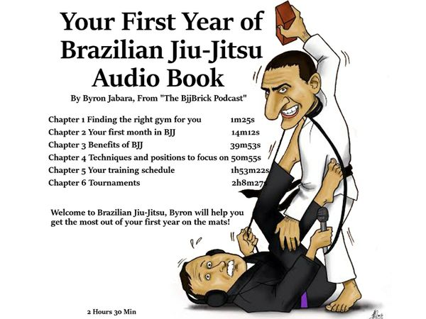 Your 1st Year of Brazilian Jiu-Jitsu
