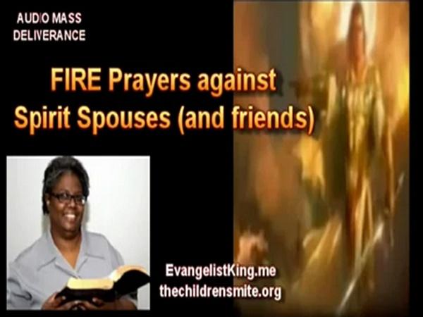 FIRE Prayers against Spirit Spouses
