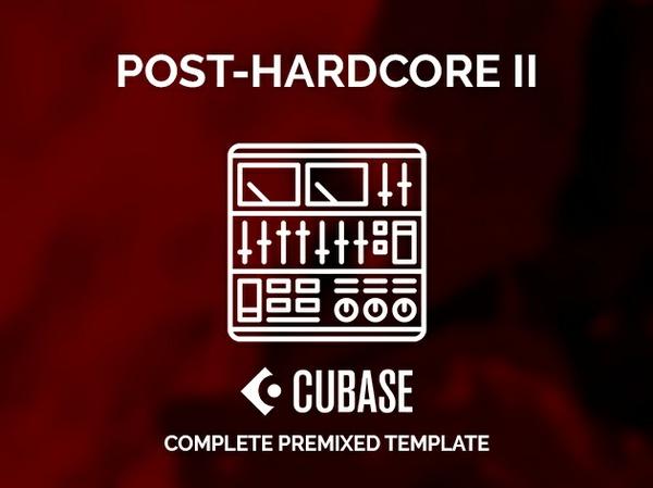CUBASE PREMIXED TEMPLATE - Post-hardcore II