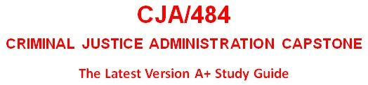 CJA 484 Week 2 Managerial Practices Executive Summary