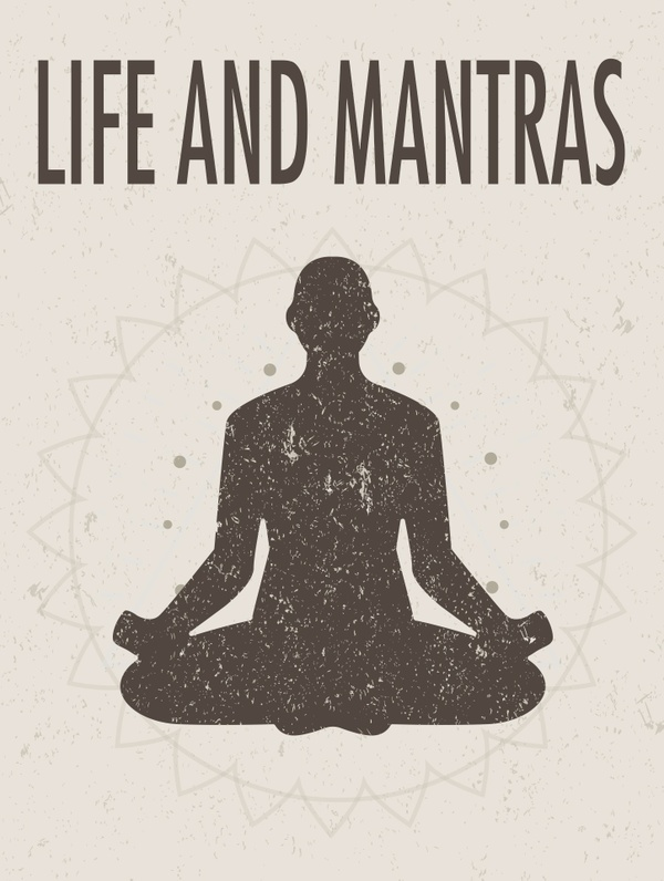 Life and Mantras