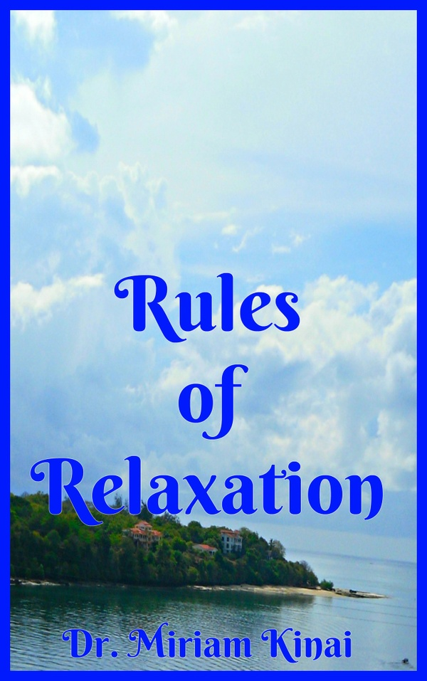 Rules of Relaxation