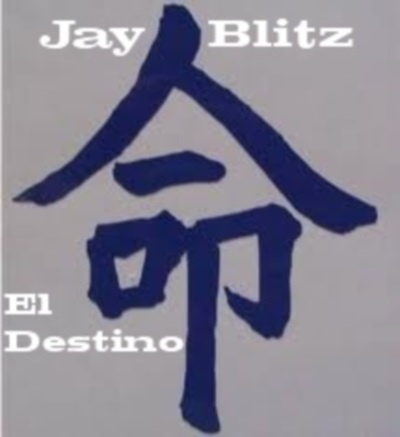 Jay Blitz - El Destino