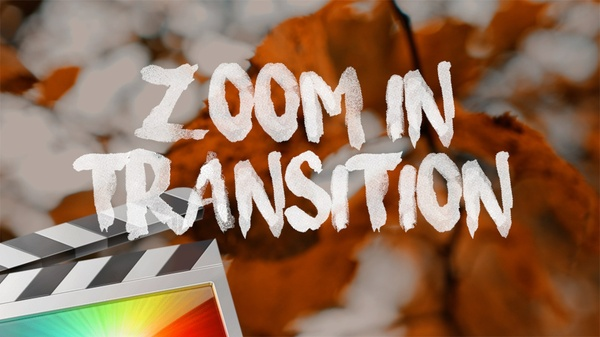Zoom In Transition - Final Cut Pro X