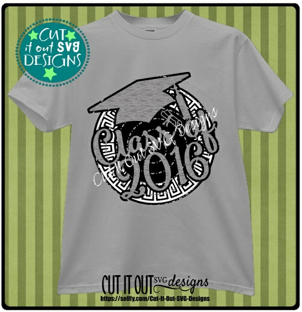 Class of 2016 SVG cut File for Decals or Tshirts, Coffee Mugs, Koozies etc