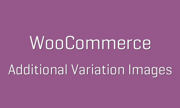 WooCommerce Additional Variation Images 1.7.10 Extension