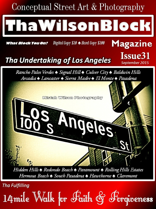 "ThaWilsonBlock Magazine Issue31 (Red) ""Tha Undertaking of Los Angeles"""