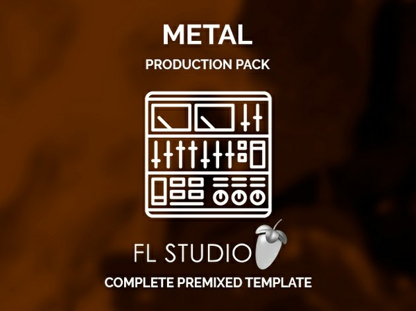 FL STUDIO MODERN METAL PRODUCTION TEMPLATE