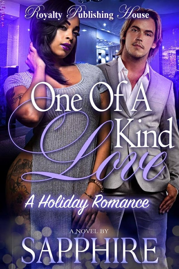 One Of a Kind Love; A Holiday Romance_By Sapphire